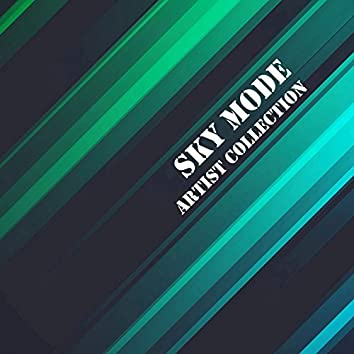 Artist Collection: Sky Mode