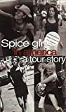 Girls In America A Tour Story Video [Reino Unido] [VHS]