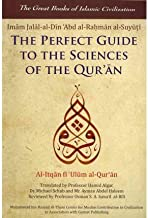 [(The Perfect Guide to the Sciences of the Qur'an: v. 1: Al-itqan Fi 'ulum Al-Qur'an)] [Author: Imam Jalal-al-din Al-suyuti] published on (May, 2012)