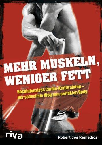 Mehr Muskeln, weniger Fett: Hochintensives Cardio-Krafttraining – Der Schnellste Weg Zum Perfekten Body