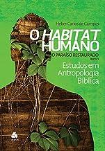 Habitat humano : O paraíso restaurado 1