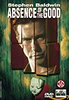 Absence of the Good [DVD]