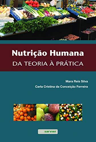 Nutrição Humana- Da Teoria A Pratica