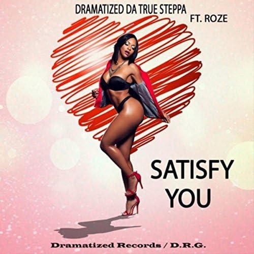Dramatized Da True Steppa feat. Roze