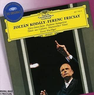 Kodaly: Hary Janos Suite / Marosszeker Tanze / Psalmus Hungaricus