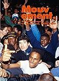 Mouvement - Du terrain vague au dance floor, 1984-1989