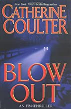 Blowout (FBI Thriller) by Catherine Coulter (2005-02-22)