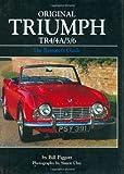 Original Triumph TR4/4A/5/6: The Restorer's Guide