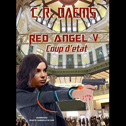 Coup d'Etat Audiobook By C. R. Daems cover art
