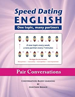Speed Dating English: One topic, many partners