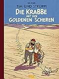 Tim und Struppi: Sonderausgabe: Die Krabbe mit den goldenen Scheren: Kindercomic ab 8 Jahren. Ideal für Leseanfänger. Comic-Klassiker