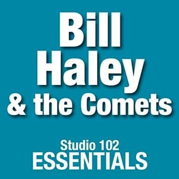 Bill Haley & The Comets: Studio 102 Essentials