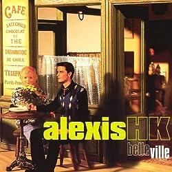 Belle Ville by Alexis Hk (2004-01-01)