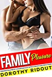 Family Pleasure — Forbidden Collection of 150 Scorching Filthy Hottest & Explicit Adult Erotic Stories (English Edition)