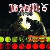 Jack Slaughter – Folge 10: Werwolf im Schafspelz