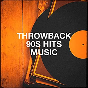 Throwback 90s Hits Music