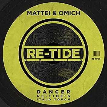 Dancer (Re-Tide's Italo Touch)