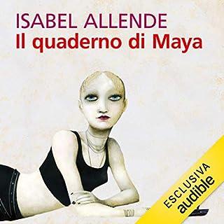 Il quaderno di Maya                   Di:                                                                                                                                 Isabel Allende                               Letto da:                                                                                                                                 Liliana Bottone                      Durata:  13 ore e 42 min     92 recensioni     Totali 4,6