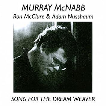 Song for the Dream Weaver (feat. Ron McClure, Adam Nussbaum)