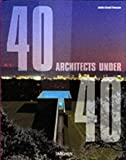 40 Under 40: Young Architects for the New Millennium (Specials) by Jessica Cargill Thompson (2000-10-27)