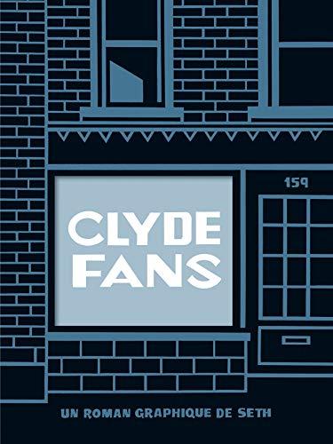 Clyde fans (DEL.OUTSIDER)