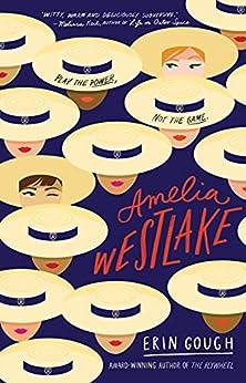 Amelia Westlake by [Erin Gough]