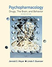 Psychpharmacology: Drugs, the Brain, and Behavior, Second Edition by Jerrold S. Meyer, Linda F. Quenzer [Sinauer Associates, Inc., 2013] (Hardcover) 2nd Edition [Hardcover]