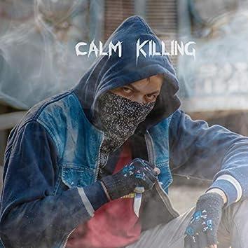 Calm Killing
