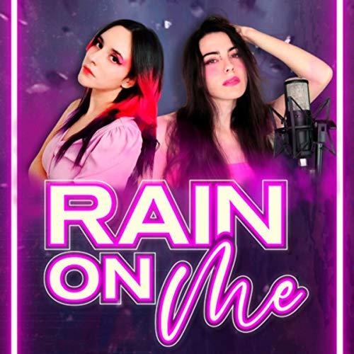 Rain On Me - Lady Gaga & Ariana Grande (Cover en Español)