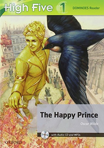 High five reader 1: the happy prince. [Lingua inglese]