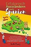 Erfolgreich Auswandern nach Spanien: Ein...