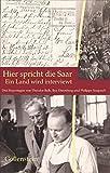Hier spricht die Saar - Ein Land wird interviewt: Drei Reportagen von Theodor Balk, Ilya Ehrenburg, Philippe Soupault (Spuren)