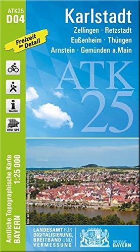 ATK25-D04 Karlstadt (Amtliche Topographische Karte 1:25000): Zellingen, Retzstadt, Eußenheim, Thüngen, Arnstein, Gemünden a.Main (ATK25 Amtliche Topographische Karte 1:25000 Bayern)