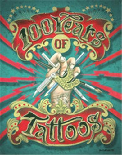 Image of 100 Years of Tattoos