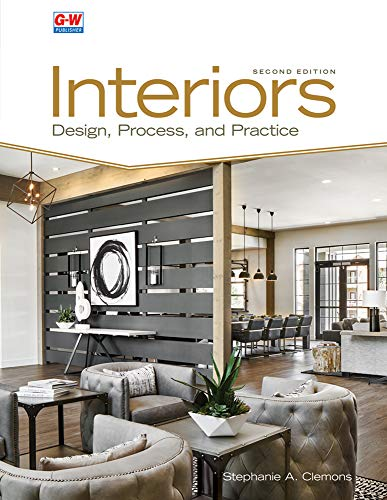Compare Textbook Prices for Interiors: Design, Process, and Practice Second Edition, Revised, Textbook Edition ISBN 9781645641407 by Clemons, Stephanie A.