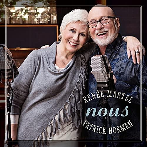Renée martel & Patrick Norman