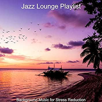 Background Music for Stress Reduction