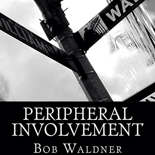 Peripheral Involvement audiobook cover art