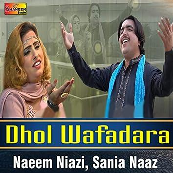 Dhol Wafadara - Single