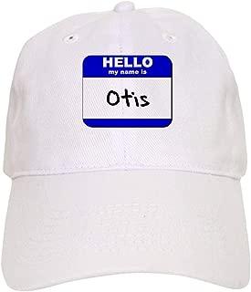 CafePress Hello My Name is Otis Baseball Cap