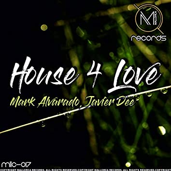 House 4 Love