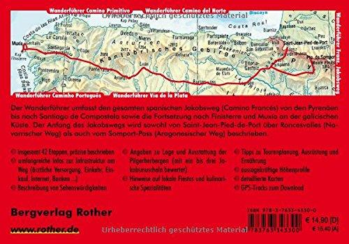 Spanischer Jakobsweg, Von den Pyrenäen bis Santiago de Compostela. Rother.: Camino Francés. Von den Pyrenäen bis Santiago de Compostela. 31 Etappen. Mit GPS-Tracks