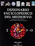 Dizionario enciclopedico del Medioevo (Vol. 2)
