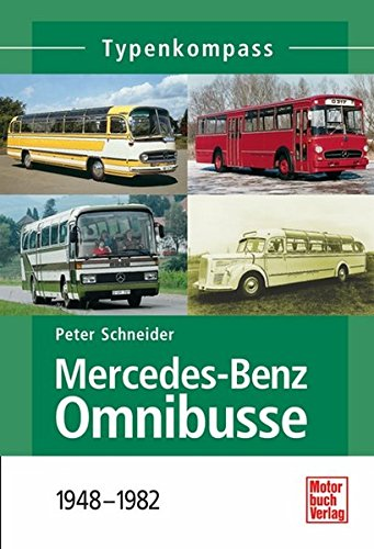 Mercedes-Benz Omnibusse: 1945-1982