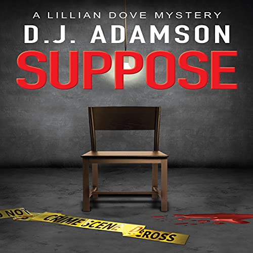 Suppose Audiobook By D. J. Adamson cover art
