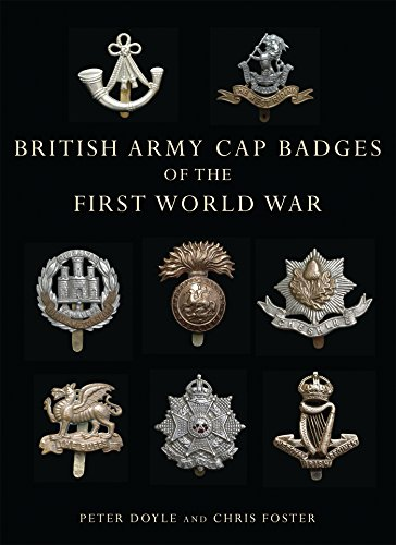 British Army Cap Badges of the First World War (Shire Collections, Band 6)