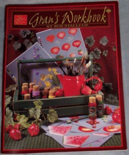 Gran's Workbook By Ros Stallcup