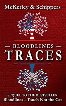 Bloodlines - Traces by [Thomas McKerley, Ingrid Schippers]