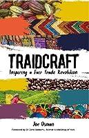 Traidcraft: Inspiring a Fair Trade Revolution