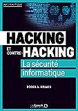 Hacking et contre-hacking: La sécurité informatique (2019)